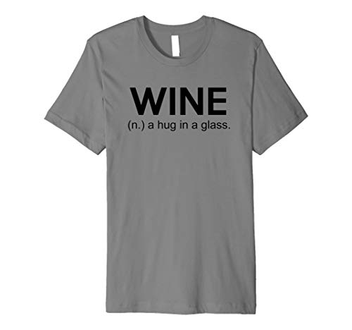 Wine A Hug in ein Glas Funny Wein trinken Shirt