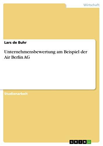 Unternehmensbewertung am Beispiel der Air Berlin AG