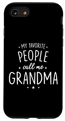 grandma phone cases iPhone SE (2020) / 7 / 8 Grandma Phone Case: My Favorite People Call Me Case