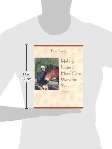 Making Natural Hoof Care Work for You: A Hands-On Manual for Natural Hoof Care All Breeds of Horses and All Equestrian Disciplines for Horse Owners, F - 2