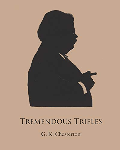 Tremendous Trifles (Annotated)