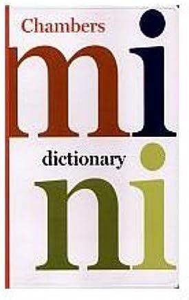 Mini Dictionary (Chambers Compact Reference) [KSIÄĹťKA]
