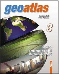 GeoAtlas. Corso di geografia. Per le Scuole medie: 3