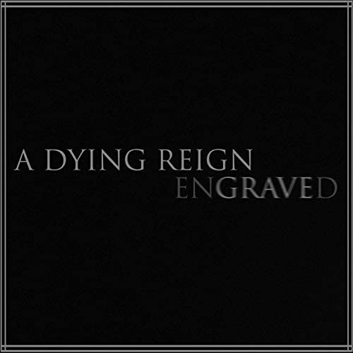 A Dying Reign