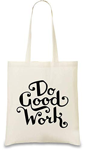 Tue gute Arbeit - Do Good Work Sarcastic Slogan Custom Printed Tote Bag| 100% Soft Cotton| Natural Color & Eco-Friendly| Unique, Re-Usable & Stylish Handbag For Every Day Use| Custom Shoulder Bags By