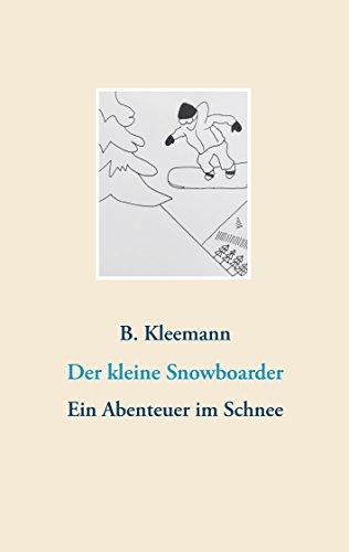 Der kleine Snowboarder: Ein Abenteuer im Schnee