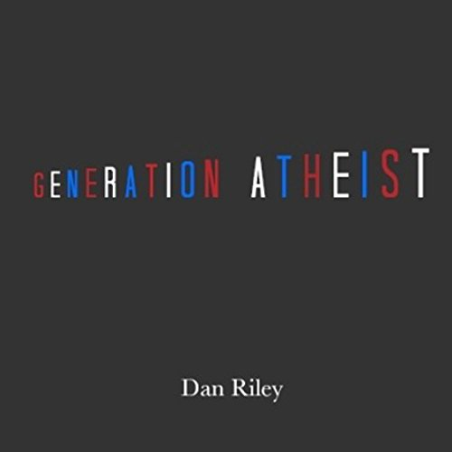 Generation Atheist audiobook cover art