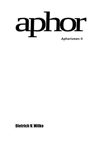 Aphor: Aphorismen II