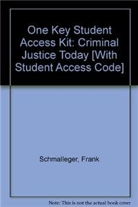 Download One Key Student Access Kit: Criminal Justice Today 0132234300