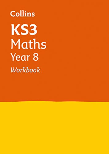 KS3 Maths Year 8 Workbook: Prepare for Secondary School (Collins KS3 Revision)