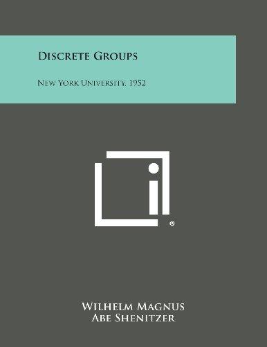 Discrete Groups: New York University, 1952の詳細を見る