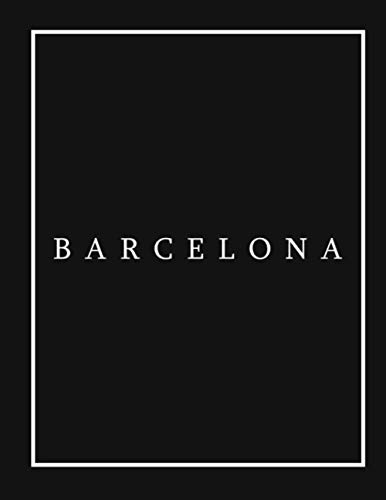 BARCELONA: a Decorative Book for Coffee Tables, End Tables, Bookshelves and Interior Design Styling