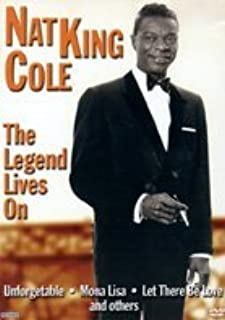 Nat King Cole - the Legend Lives on [DVD]