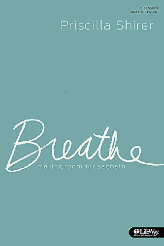 Breathe: Making Room for Sabbath - Leader Kit