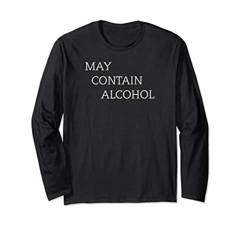 Vodka Rum Wine & Beer Lovers Gifts - May Contain Alcohol Langarmshirt