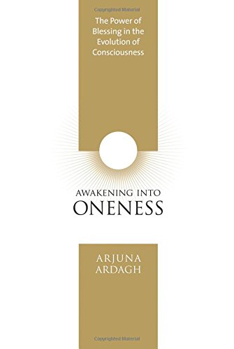 Awakening into Oneness: The Power of Blessing in the Evolution of Consciousness