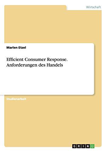 Efficient Consumer Response. Anforderungen des Handels