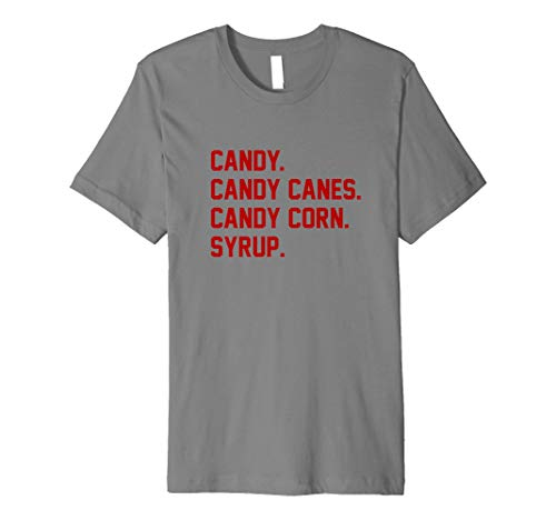 Candy. Candy Canes. Candy Corn. Syrup. Christmas Tee