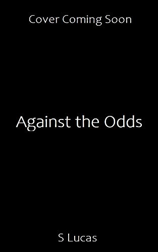 Against the Odds (English Edition)