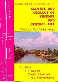 Climate and Geology of Kashmir and Central Asia ; The Last 4 Million Years : Proceedings of the International Workshop on the Late Cenozoic Palaeoclimatic Changes in Kashmir and Central Asia, Ahmedaba