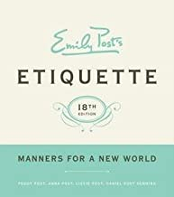 Peggy Post: Emily Post's Etiquette, 18th Edition (Hardcover - Revised Ed.); 2011 Edition