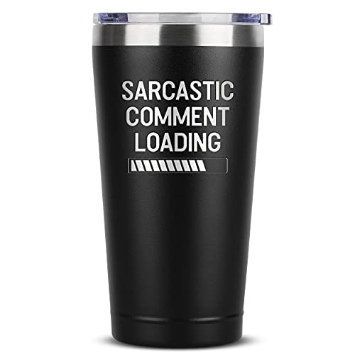 Funny Gifts for Men - Sarcastic Comment Loading - 16 oz Black Insulated Stainless Steel Tumbler w/ Lid - Dads Fathers Day Present - Dad Boyfriend Grandpa Coworker Friend - Gifts Idea from Kid Children