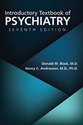 Compare Textbook Prices for Introductory Textbook of Psychiatry Seventh Edition ISBN 9781615373192 by Donald W. Black,Nancy C. Andreasen