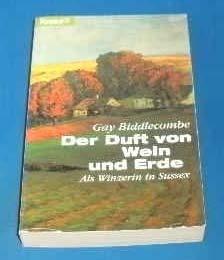 Der Duft von Wein und Erde: Als Winzerin in Sussex (Knaur Taschenbücher. Romane, Erzählungen)