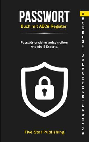 Passwort Buch mit ABC# Register: Passwörter sicher aufschreiben wie ein IT Experte.