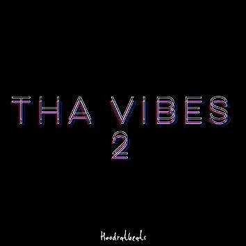Tha Vibes 2