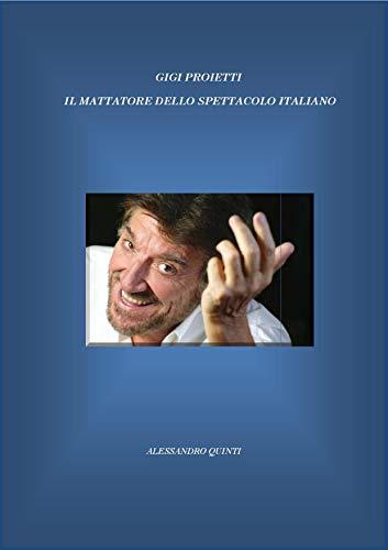 Gigi Proietti: il mattatore dello spettacolo italiano