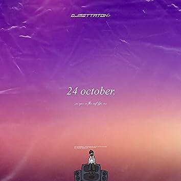 24 october.