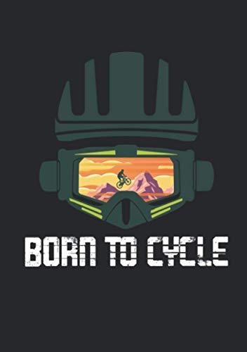 Notizbuch A5 dotted, gepunktet, punktiert mit Softcover Design: Born to Cycle Fahrrad Rad Mountainbike Downhill MTB: 120 dotted (Punktgitter) DIN A5 Seiten