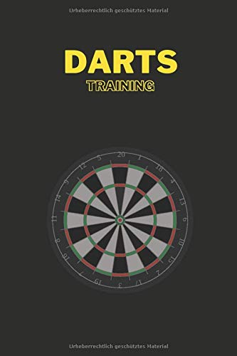 Dart Training Buch für Darter: Traingsspiele für Dartspieler (Darts Trainingsbücher 2. Generation, Band 3)