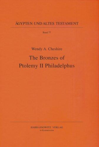 The Bronzes of Ptolemy II Philadelphus (Ägypten und Altes Testament, Band 77)