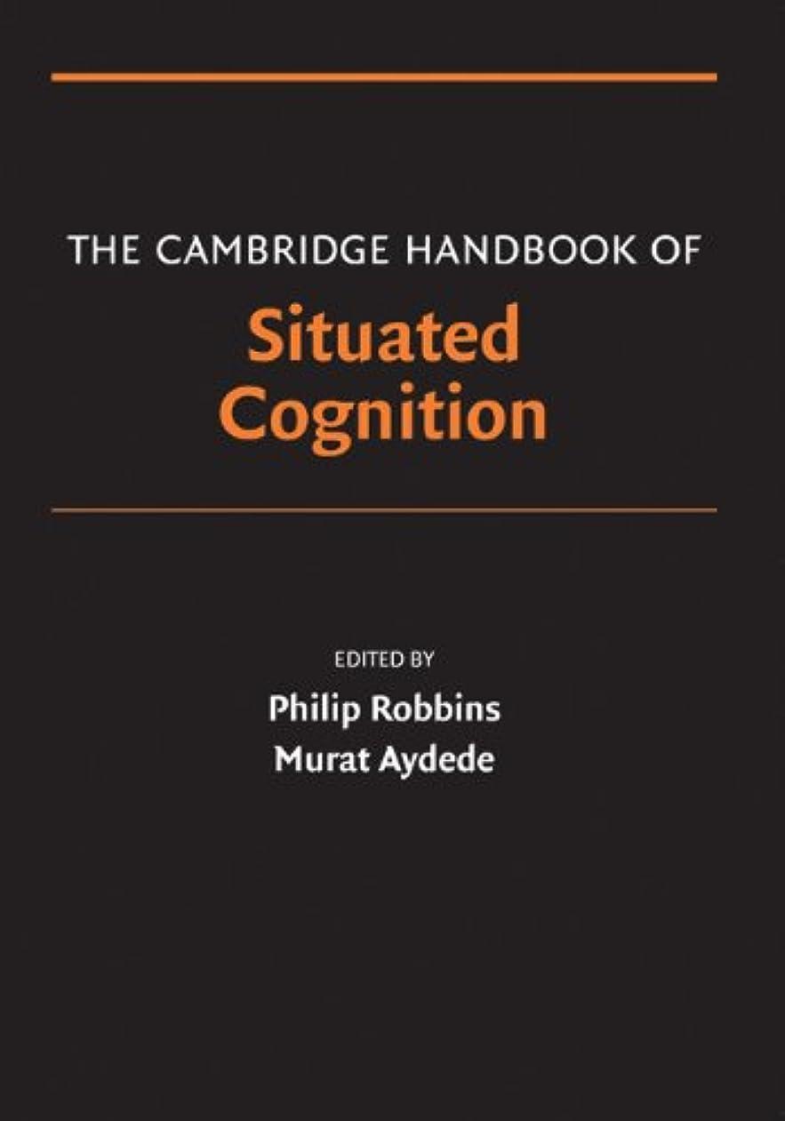 変動するインゲンドルThe Cambridge Handbook of Situated Cognition (Cambridge Handbooks in Psychology) (English Edition)