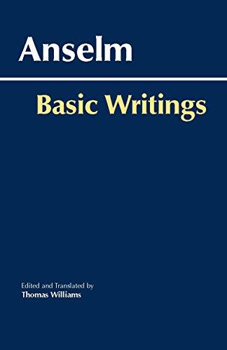 Anselm: Basic Writings (Hackett Classics)