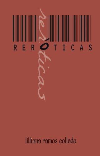 reroticas: edicion conmemorativa (Spanish Edition)