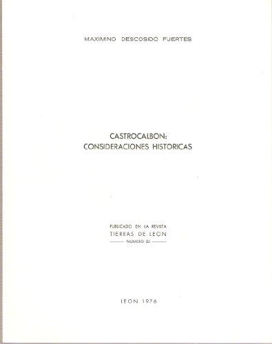CASTROCALBÓN: CONSIDERACIONES HISTÓRICAS