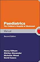 Paediatrics Manual The Children's Hospital at Westmead Handbook, 2nd Edition