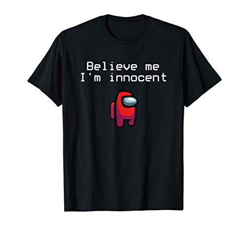 Créame, soy inocente Original Gamer Streamer Gift Camiseta