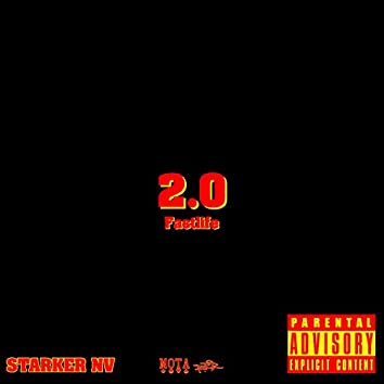2.0 (feat. Fastlife)