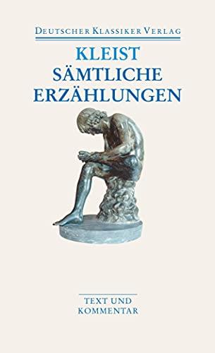 Sämtliche Erzählungen. Anekdoten. Gedichte. Schriften: Text und Kommentar (DKV Taschenbuch)