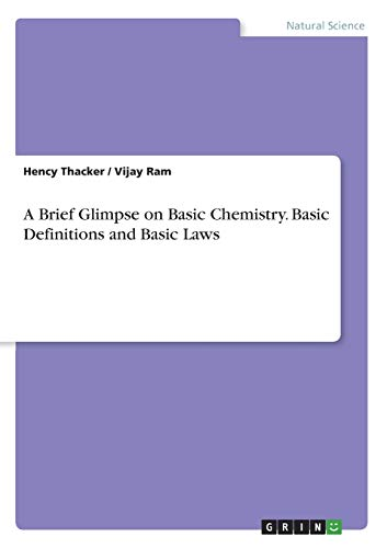 A Brief Glimpse on Basic Chemistry. Basic Definitions and Basic Laws