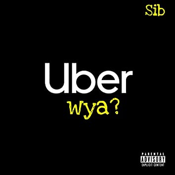 Uber Wya?