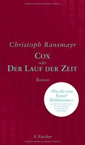 Cox: oder Der Lauf der Zeit Roman