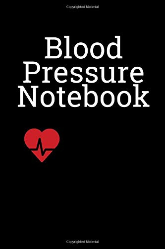 Blood Pressure Notebook: Blood Pressure Journal to Record & Analyze Your Blood Pressure at Home