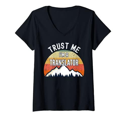 Womens Funny Translator Gift, Trust Me I'm a Translator V-Neck T-Shirt