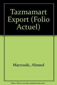 Tazmamart Export (Folio Actuel)