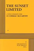 The Sunset Limited Publisher: Dramatist's Play Service